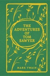 Arcturus: The Adventures of Tom Sawyer - Mark Twain