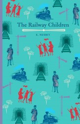 Arcturus Children's Classics: The Railway Children - Edith Nesbit