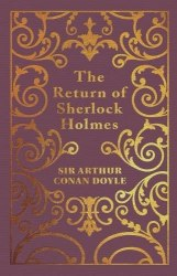 Arcturus: The Return of Sherlock Holmes - Sir Arthur Conan Doyle