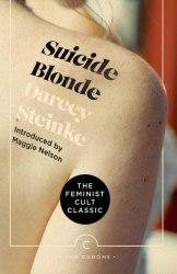 Suicide Blonde - Darcey Steinke