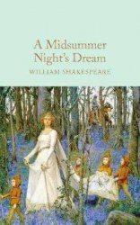 Macmillan Collector's Library: A Midsummer Night's Dream - William Shakespeare