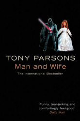 Man and Wife (Book 2) - Tony Parsons