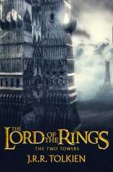 The Lord of the Rings: The Two Towers (Book 2) (Film tie-in edition) - J. R. R. Tolkien