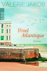 Hôtel Atlantique - Valerie Jakob