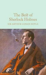 Macmillan Collector's Library: The Best of Sherlock Holmes - Sir Arthur Conan Doyle