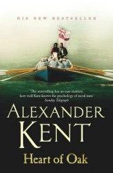 Richard Bolitho Series: Heart of Oak (Book 27) - Alexander Kent