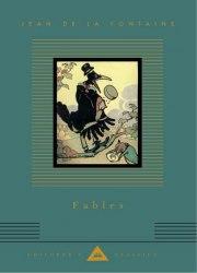 Everyman's Library Children's Classics: Fables of Jean de La Fontaine