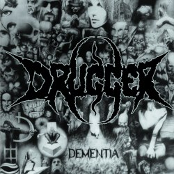 DRUGGER - Dementia CD Progressive Death Metal