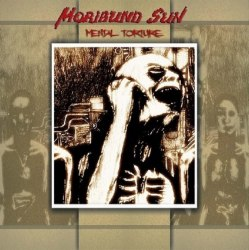 MORIBUND SUN - Mental Torture CD Death Metal