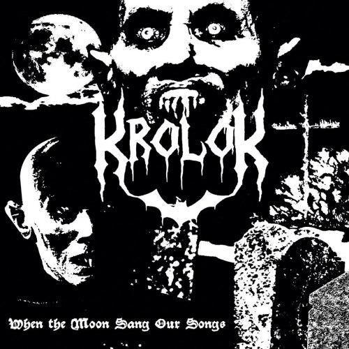 KROLOK - When The Moon Sang Our Songs Digi-CD Black Metal