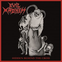 EVIL MADNESS - Hidden Behind The Cross MCD Speed Thrash Metal