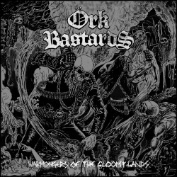 ORK BASTARDS - Warmongers Of The Gloomy Lands CD Punk Thrash Metal