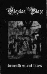 ELYSIAN BLAZE - Beneath Silent Faces Tape Blackened Doom Metal