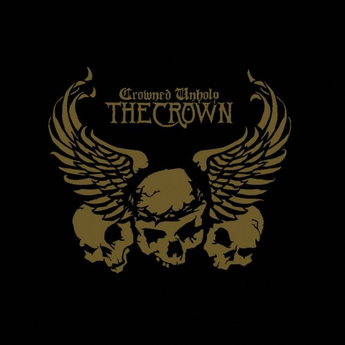 THE CROWN - Crowned Unholy CD Death Thrash Metal