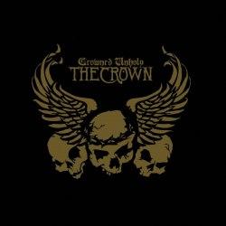 THE CROWN - Crowned Unholy CD Death Thrash Metal
