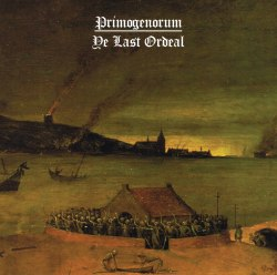 PRIMOGENORUM - Ye Last Ordeal MCD Black Metal