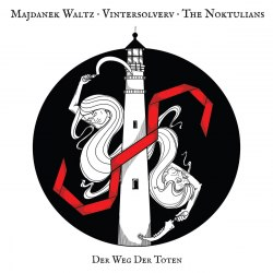 MAJDANEK WALTZ / VINTERSOLVERV / THE NOKTULIANS - Der Weg Der Toten Digi-CD Experimental Music