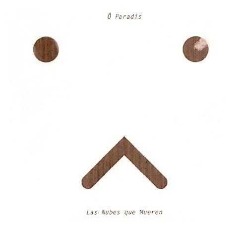 O PARADIS - Las Nubes Que Mueren Digi-2CD Experimental Music