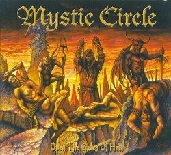 MYSTIC CIRCLE - Open The Gates Of Hell Digi-CD Blackened Metal