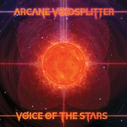 ARCANE VOIDSPLITTER - Voice Of The Stars Digi-CD Ambient