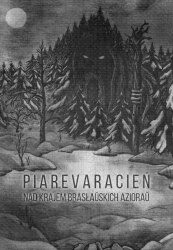 PIAREVARACIEN - Nad Krajem Brasłaŭskich Azioraŭ A5 Digi-CD Pagan Metal