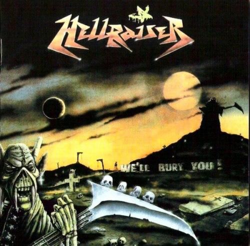 HELLRAISER - We'll Bury You! CD Thrash Metal