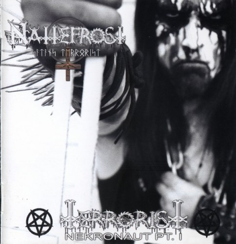 NATTEFROST - Terrorist - Nekronaut Pt. 1 CD Black Metal