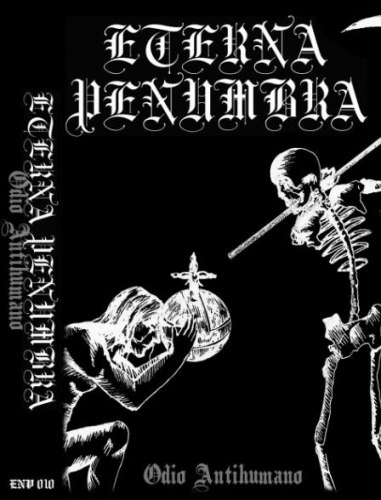 ETERNA PENUMBRA - Odio Antihumano Tape Black Metal