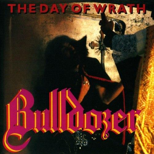 BULLDOZER - The Day of Wrath CD Speed Thrash Metal