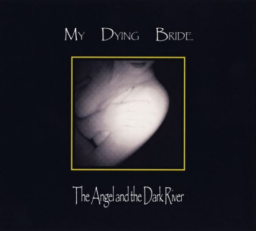 MY DYING BRIDE - The Angel And The Dark River Digi-CD Death Doom Metal