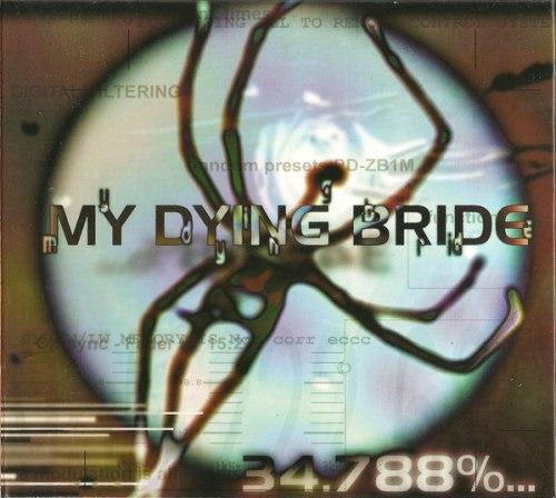 MY DYING BRIDE - 34.788%... Complete Digi-CD Avantgarde Metal