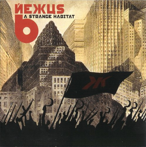 NEXUS 6 - A Strange Habitat CD Progressive Death Metal