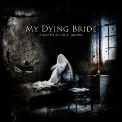 MY DYING BRIDE - A Map of All Our Failures Digi-CD+DVD Doom Death Metal