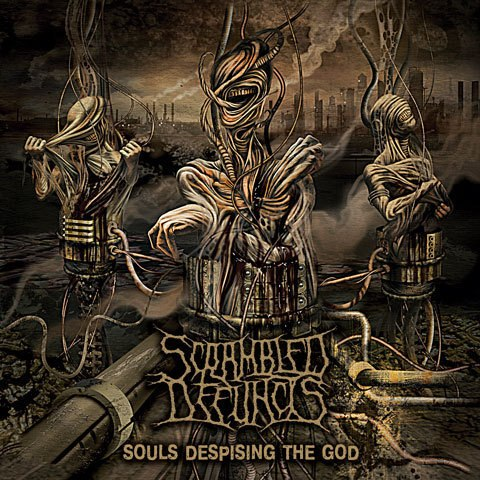SCRAMBLED DEFUNCTS - Souls Despising The God CD Experimental Death Metal