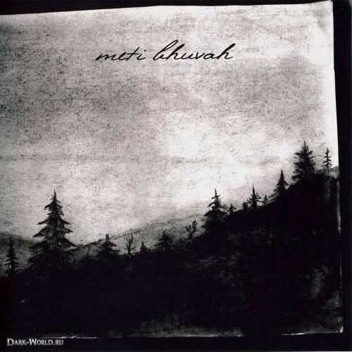 METI BHUVAH - Meti Bhuvah CD Blackened Metal