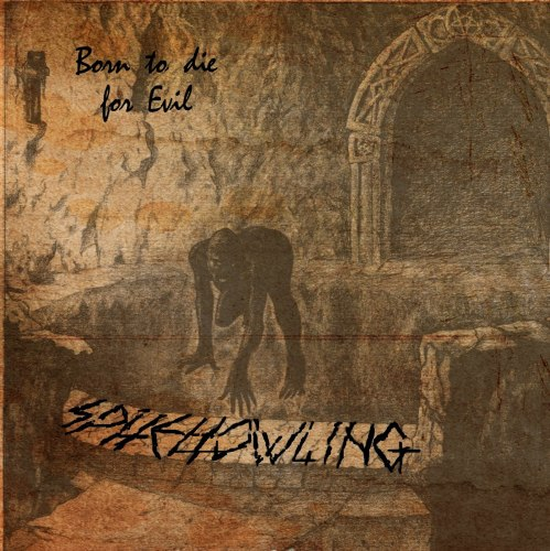 SPITEHOWLING - Born to die Evil CD Blackened Metal