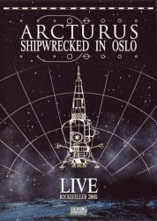 ARCTURUS - Shipwrecked In Oslo DVD Avantgarde Metal
