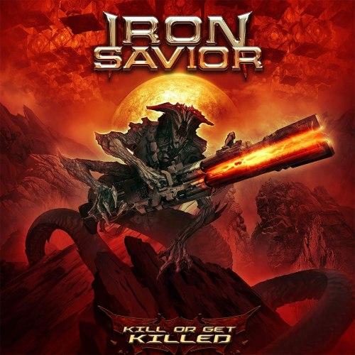 IRON SAVIOR - Kill Or Get Killed CD Power Metal