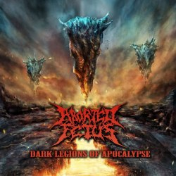 ABORTED FETUS - Dark Legions Of Apocalypse CD+DVD Brutal Death Metal