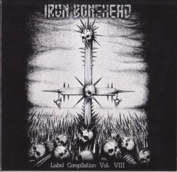 V/A - Iron Bonehead: Label Compilation Vol. VIII Digi-2CD Metal