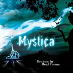 MYSTICA - Dreams In Real Forms CD Progressive Metal