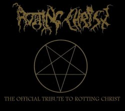 V/A - The Official Tribute To Rotting Christ 2CD Dark Metal