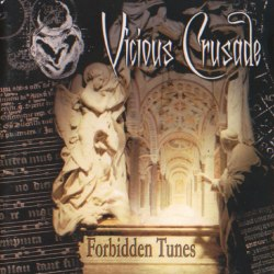 VICIOUS CRUSADE - Forbidden Tunes CD Metal