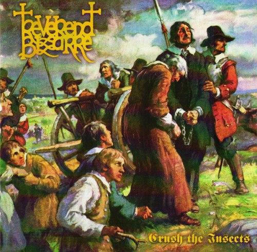 REVEREND BIZARRE - II: Crush The Insects CD Doom Metal