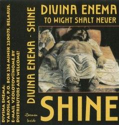 DIVINA ENEMA - To Wight Shalt Never Shine Tape Avantgarde Metal