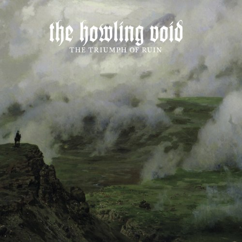 THE HOWLING VOID - The Triumph Of Ruin CD Folk Doom Metal