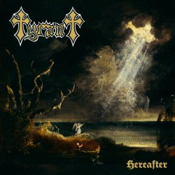 TYRANT - Hereafter Digi-CD Heavy Doom Metal