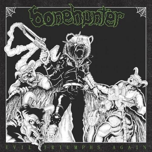BONEHUNTER - Evil Triumphs Again CD Thrash Metal