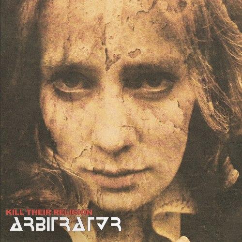 ARBITRATOR - Kill Their Religion CD Thrash Metal