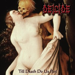 DEICIDE - Till Death Do Us Part CD Death Metal